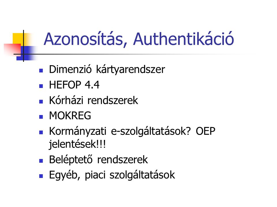 Azonosítás, Authentikáció