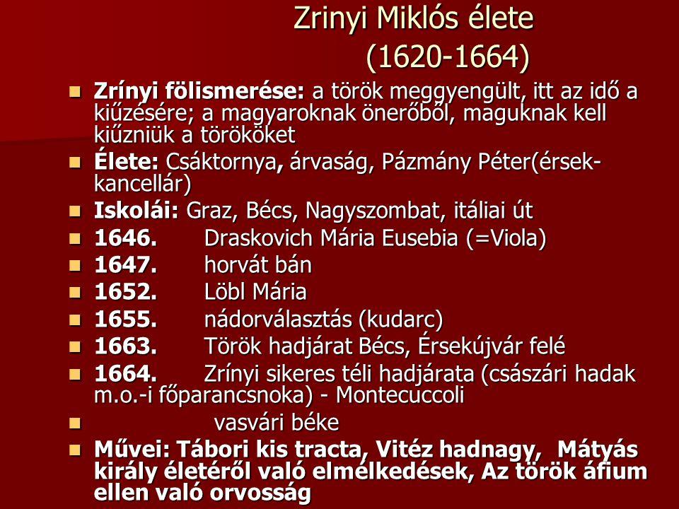 Zrinyi Miklós élete (1620-1664)