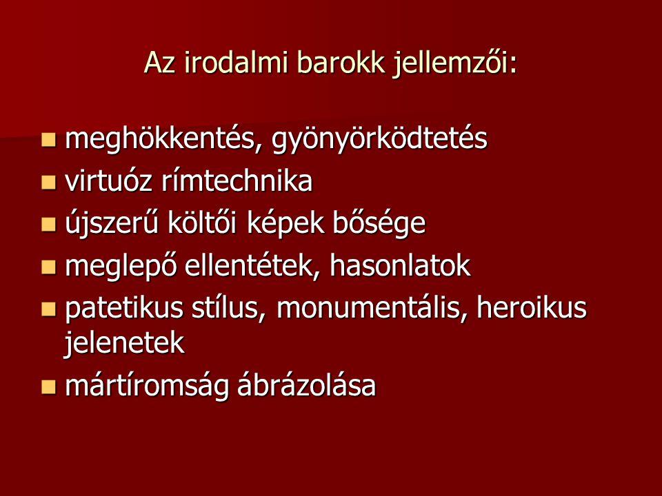 Az irodalmi barokk jellemzői: