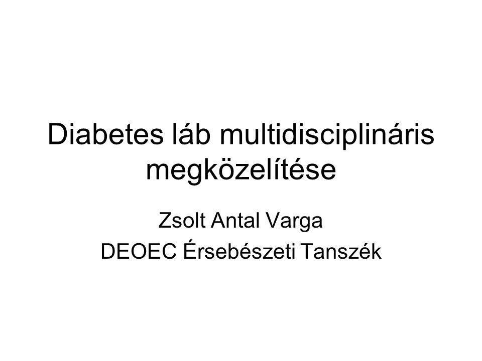 Diabetes láb multidisciplináris megközelítése