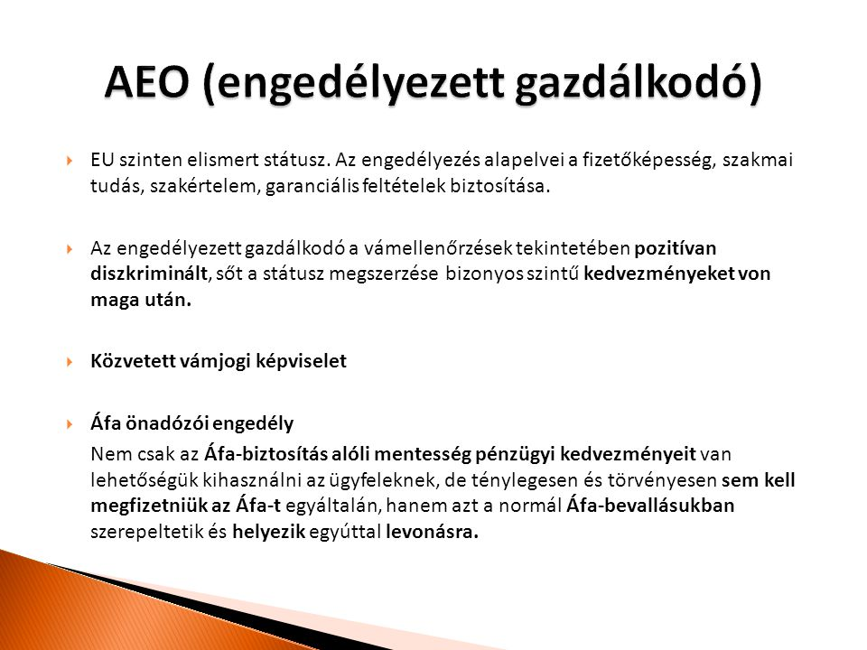 AEO (engedélyezett gazdálkodó)