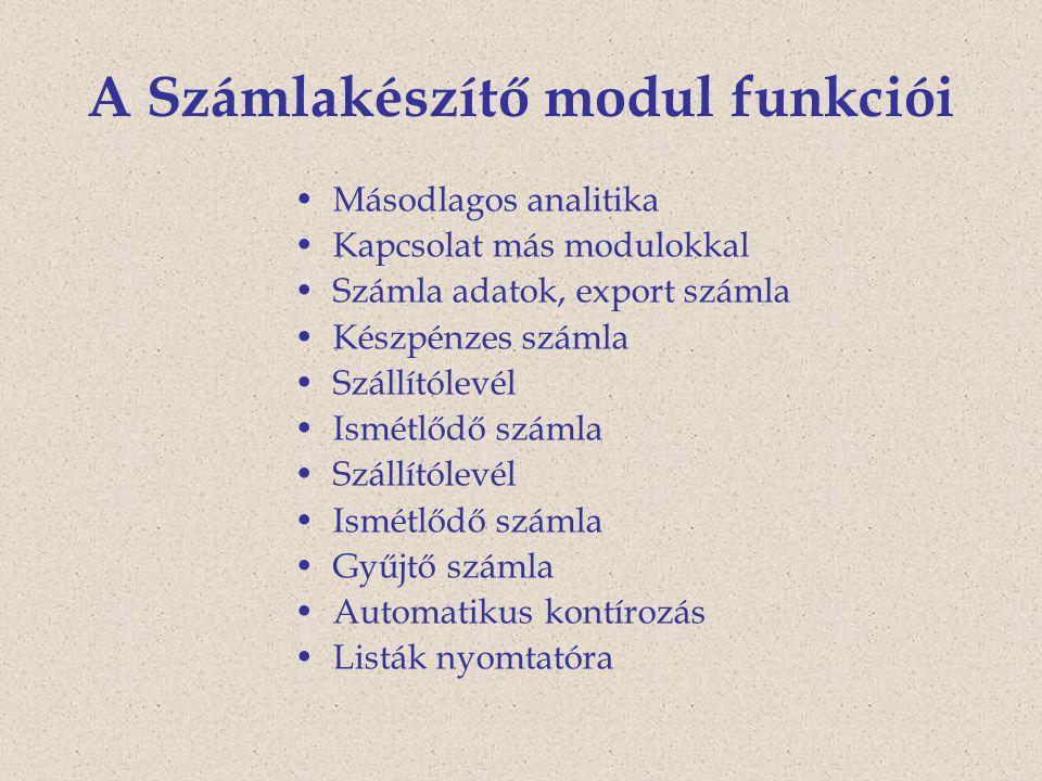 A Számlakészítő modul funkciói
