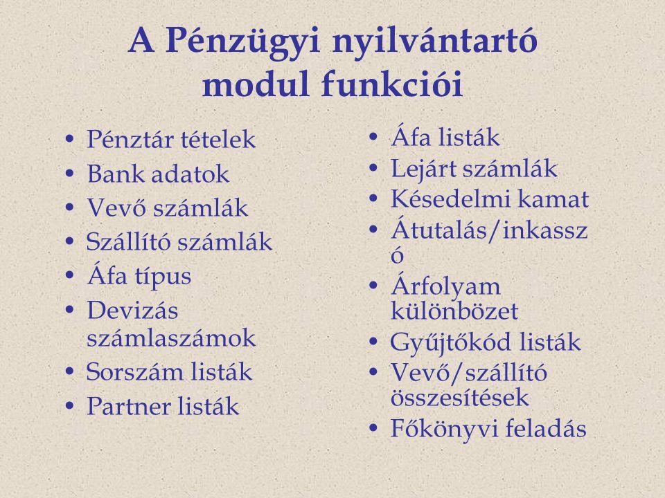 A Pénzügyi nyilvántartó modul funkciói