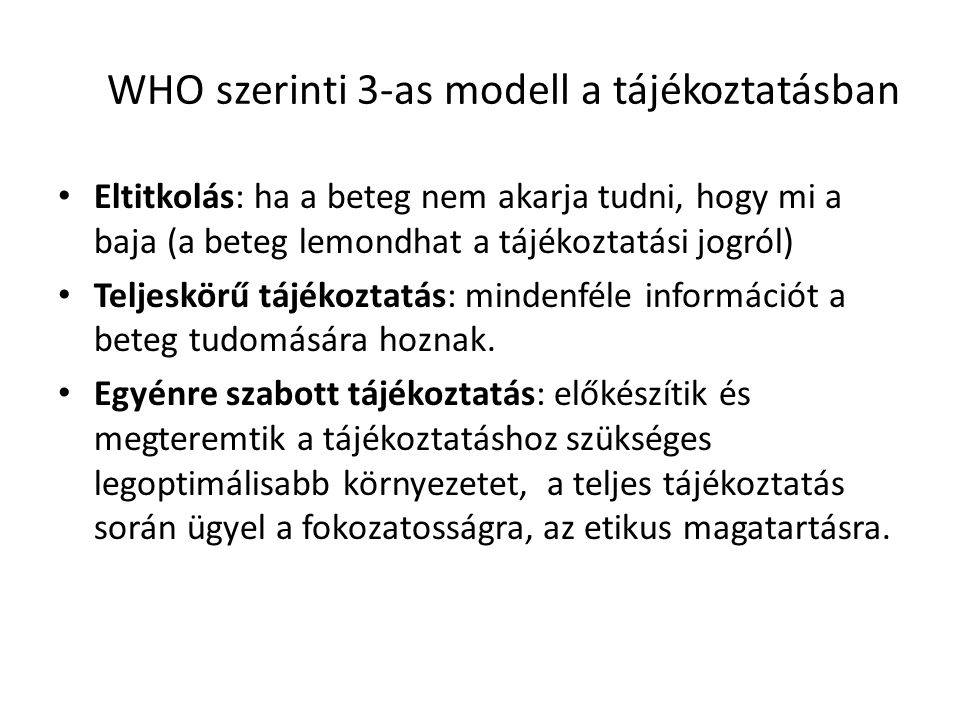 WHO szerinti 3-as modell a tájékoztatásban