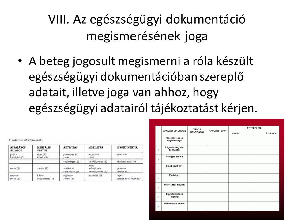 VIII. Az egészségügyi dokumentáció megismerésének joga