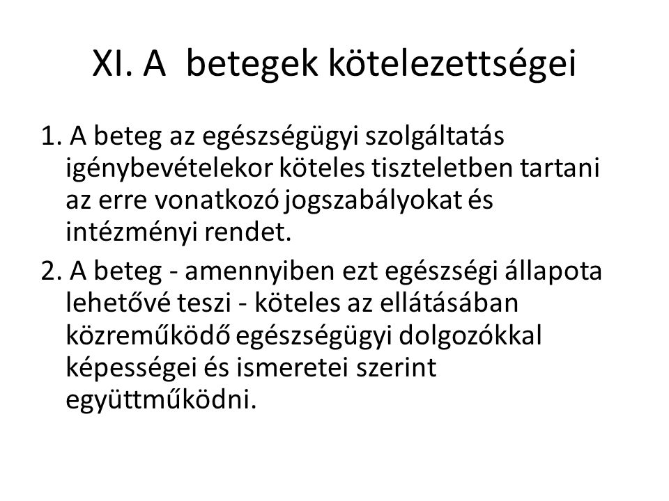 XI. A betegek kötelezettségei