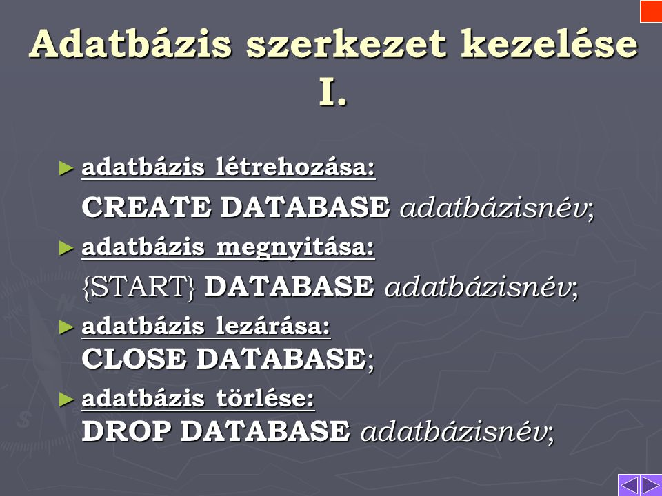 Adatbázis szerkezet kezelése I.
