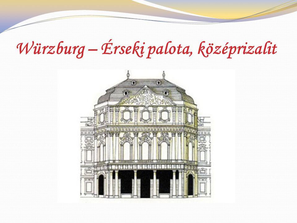Würzburg – Érseki palota, középrizalit