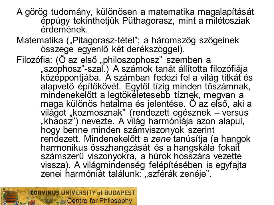 A görög tudomány, különösen a matematika magalapítását éppúgy tekinthetjük Püthagorasz, mint a milétosziak érdemének.