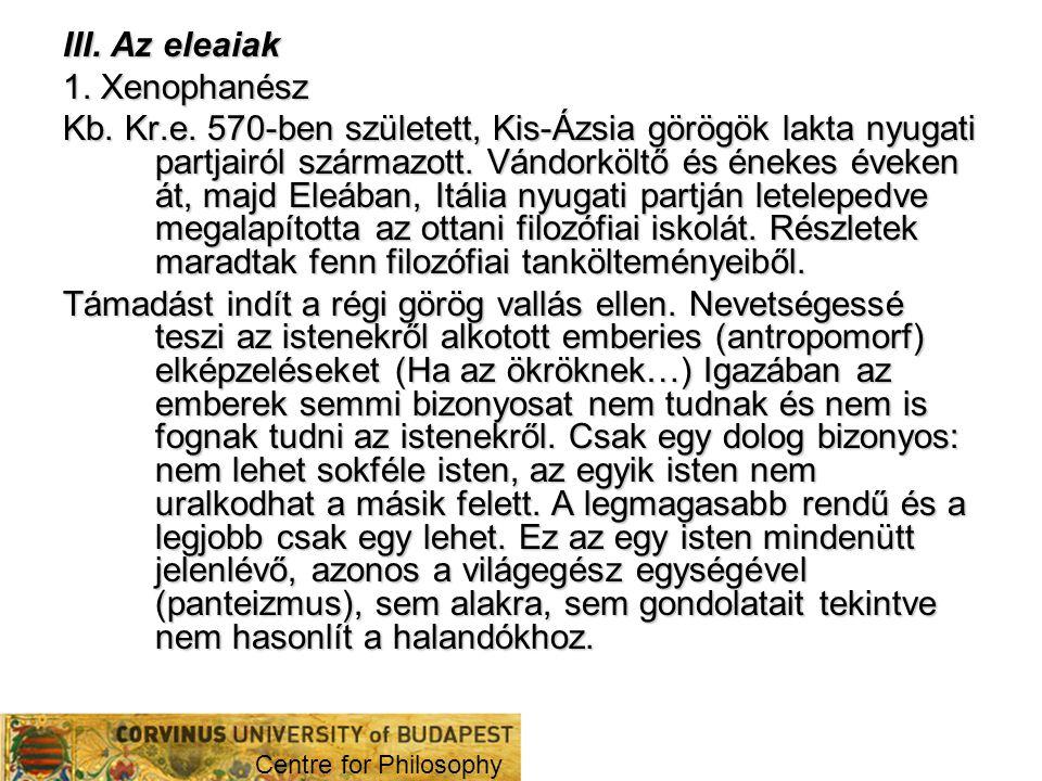 III. Az eleaiak 1. Xenophanész
