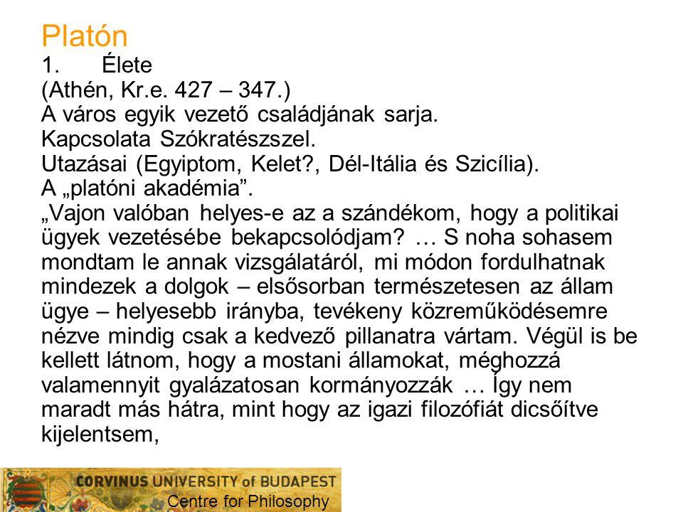 Platón Élete (Athén, Kr.e. 427 – 347.)