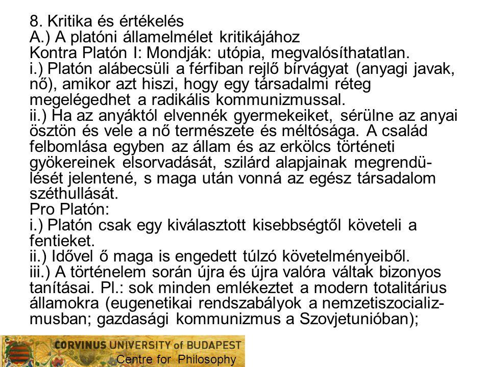 A.) A platóni államelmélet kritikájához