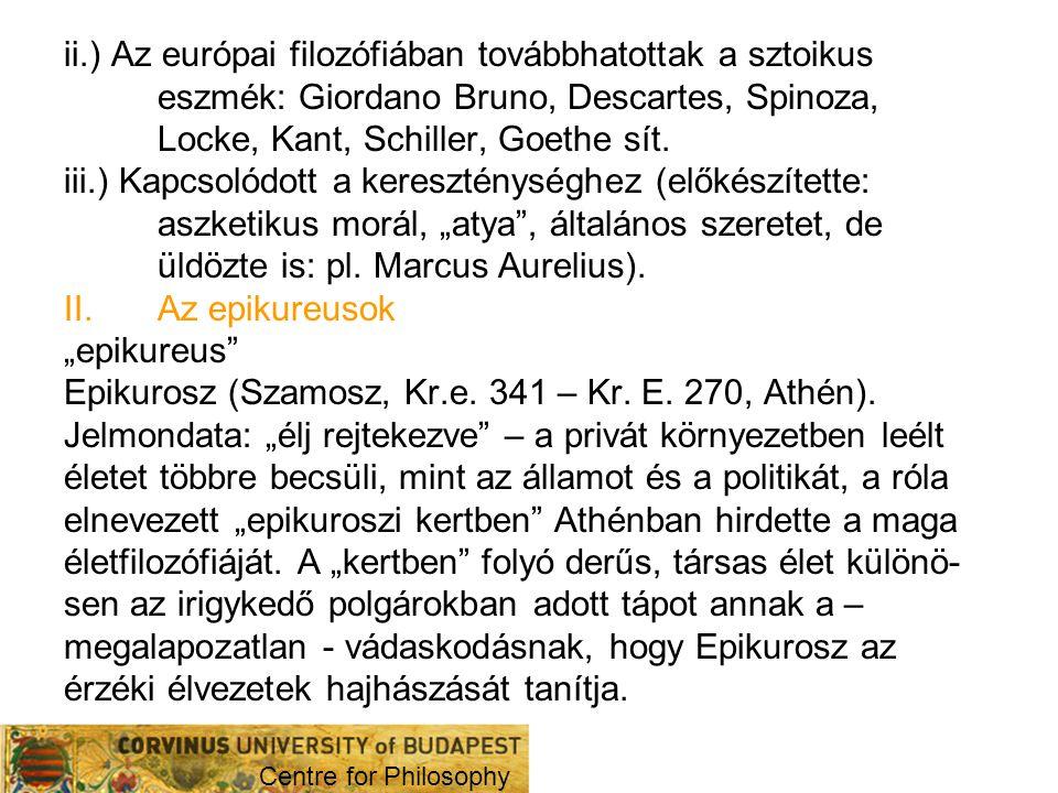 Epikurosz (Szamosz, Kr.e. 341 – Kr. E. 270, Athén).