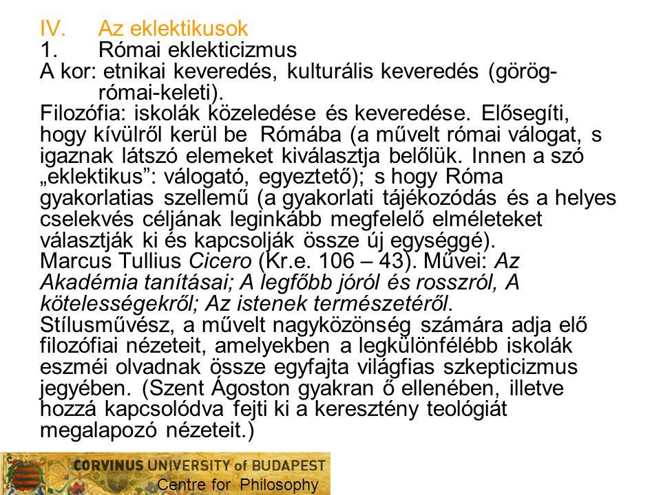 A kor: etnikai keveredés, kulturális keveredés (görög-római-keleti).