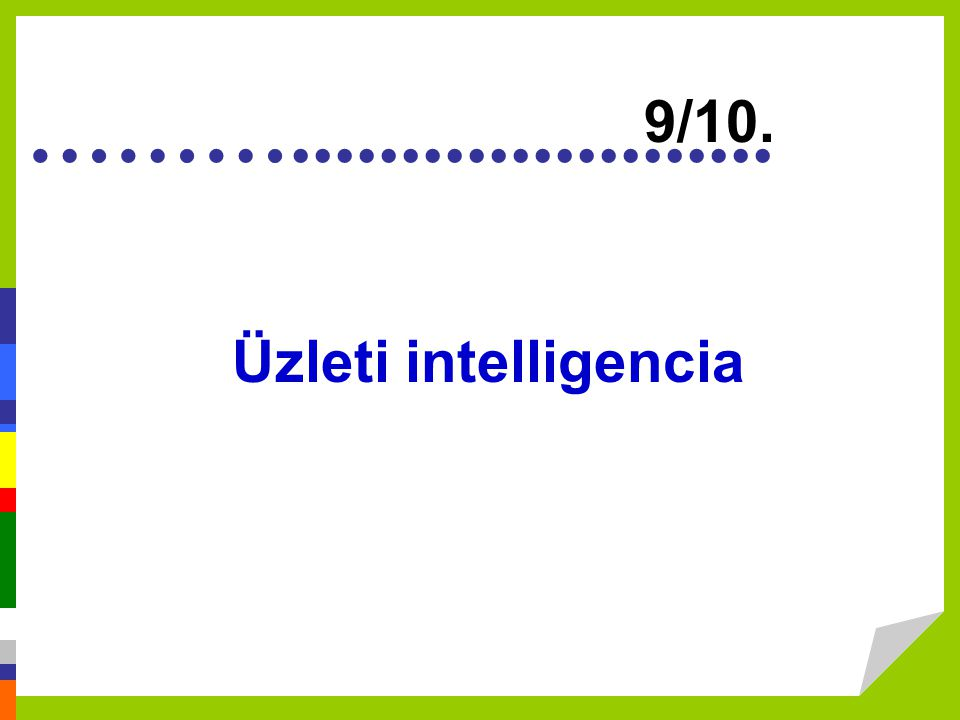 9/10. Üzleti intelligencia