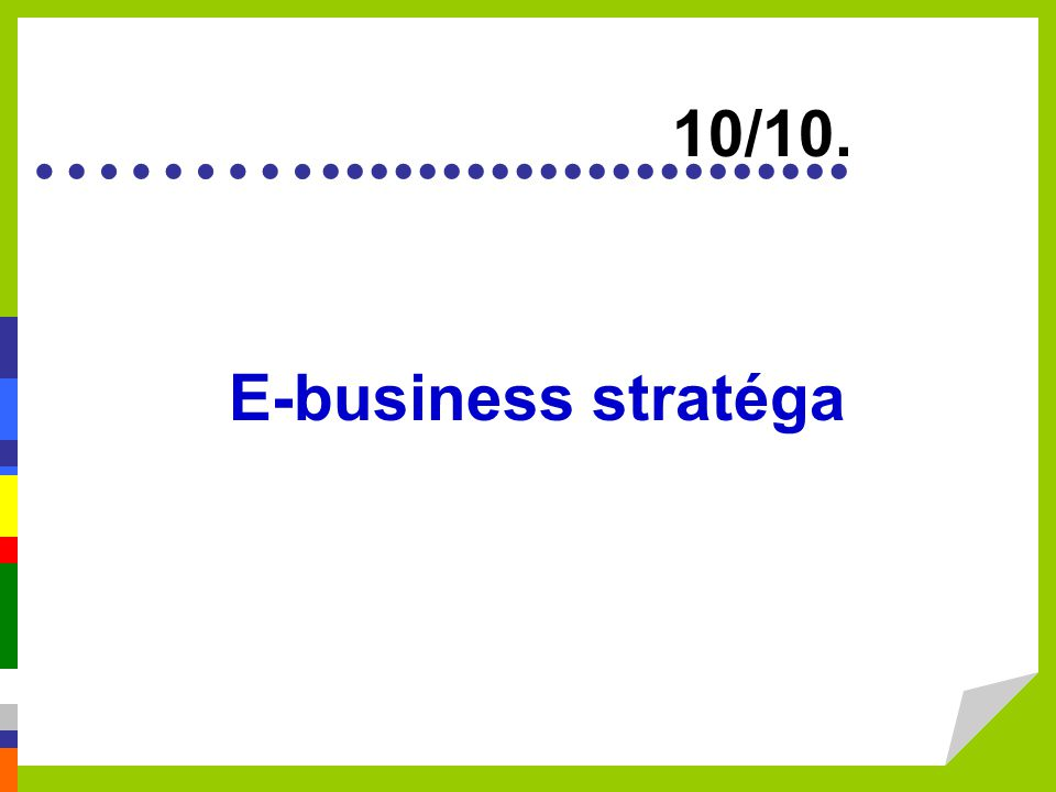 10/10. E-business stratéga