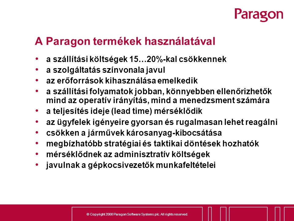 A Paragon termékek használatával