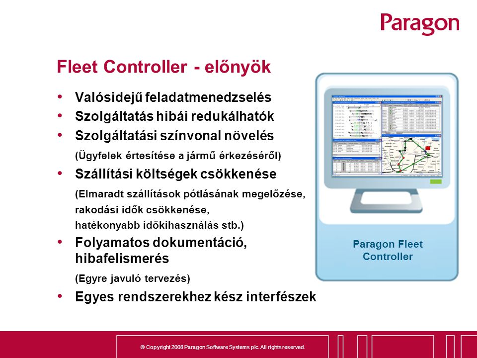 Fleet Controller - előnyök
