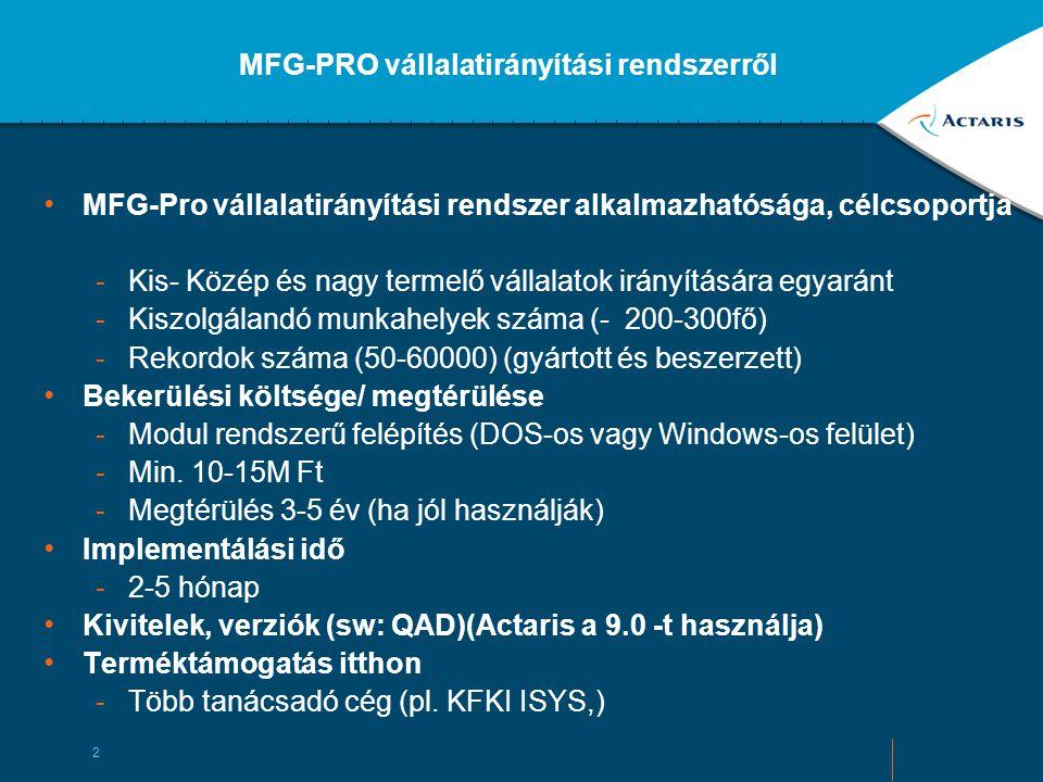 MFG-PRO vállalatirányítási rendszerről