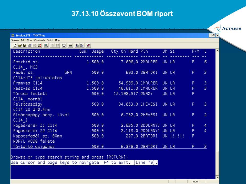 37.13.10 Összevont BOM riport