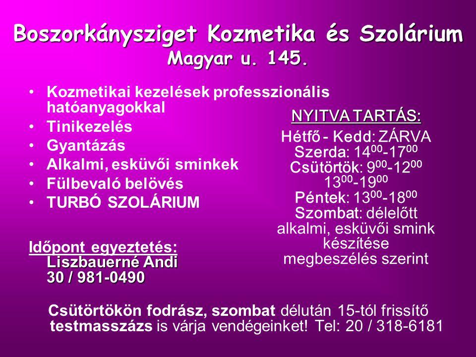 Boszorkánysziget Kozmetika és Szolárium Magyar u. 145.