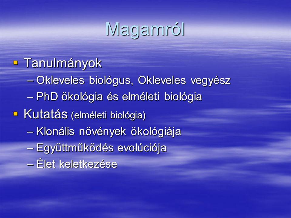 Magamról Tanulmányok Kutatás (elméleti biológia)