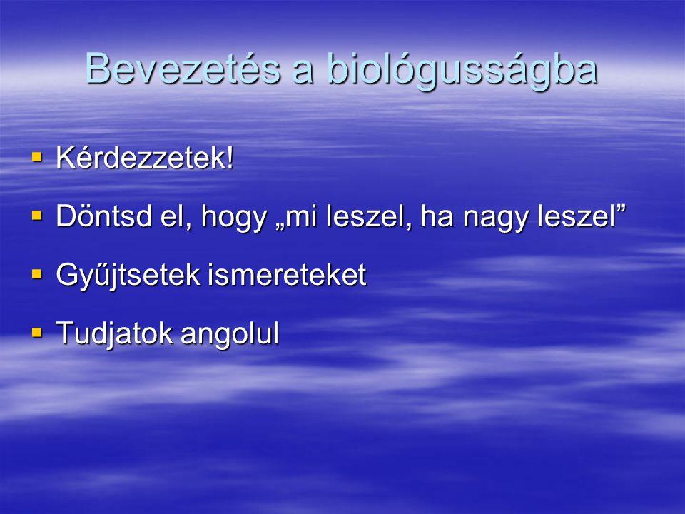 Bevezetés a biológusságba