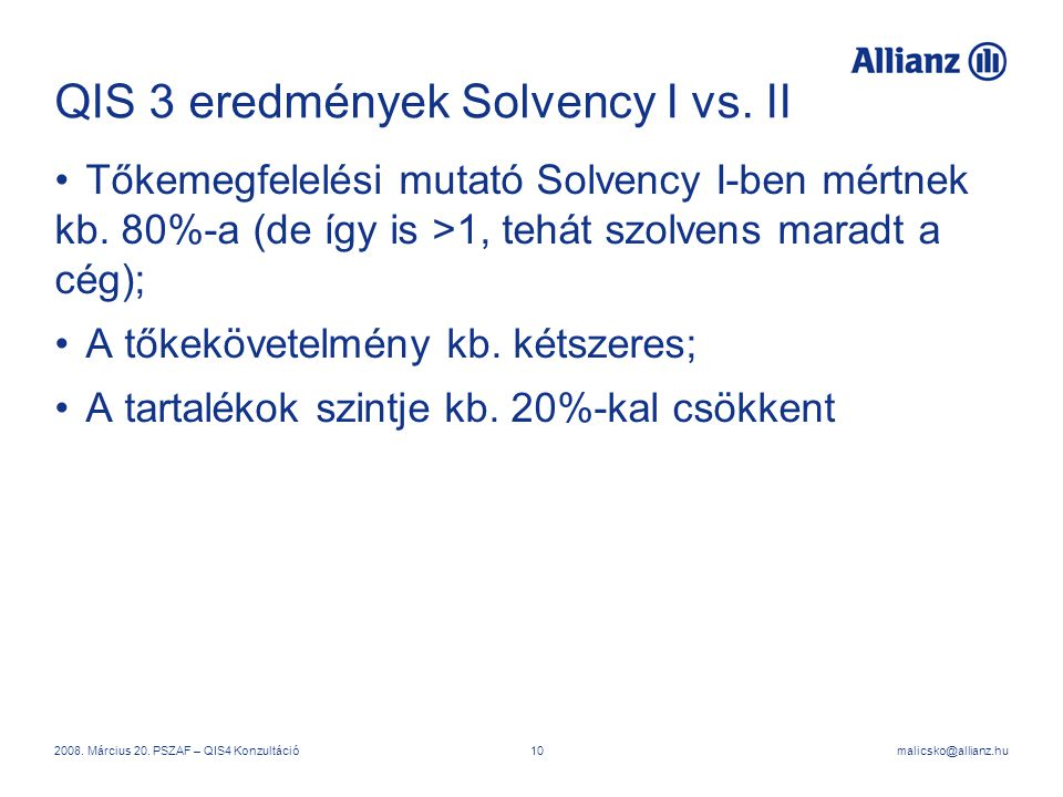 QIS 3 eredmények Solvency I vs. II