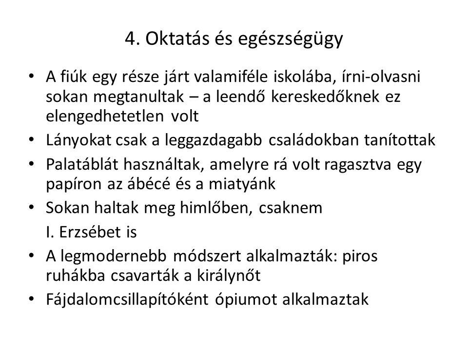 4. Oktatás és egészségügy