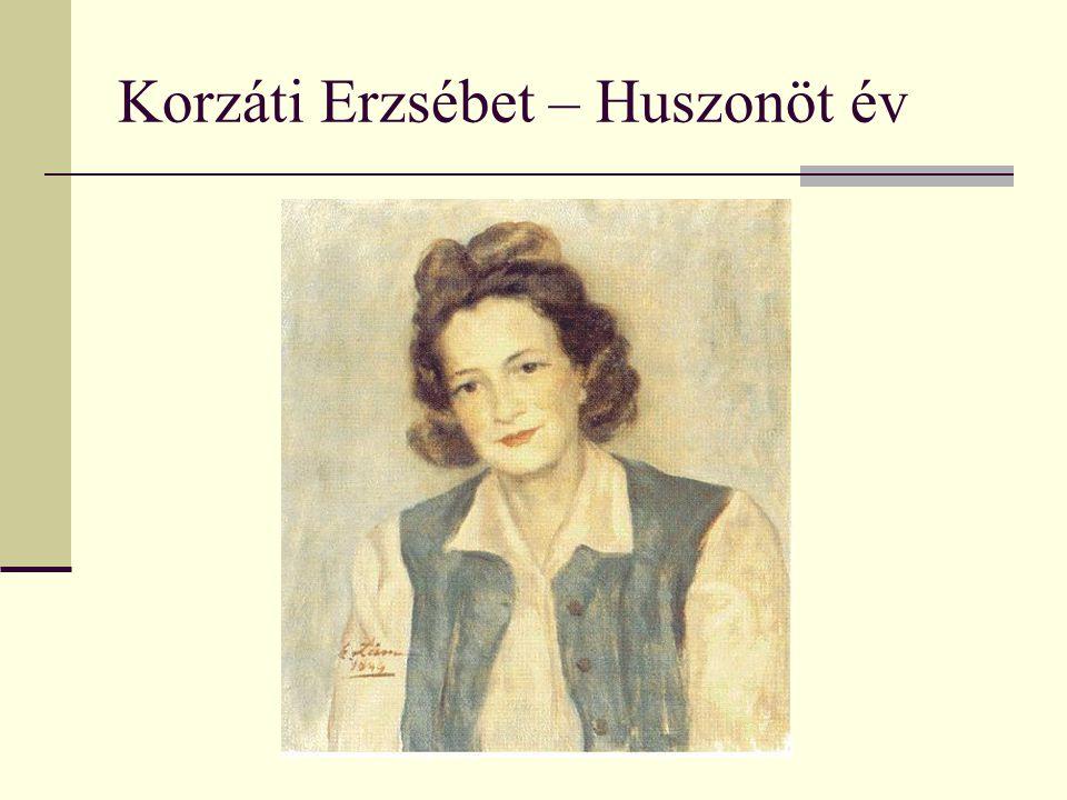 Korzáti Erzsébet – Huszonöt év