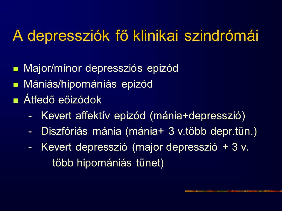 A depressziók fő klinikai szindrómái