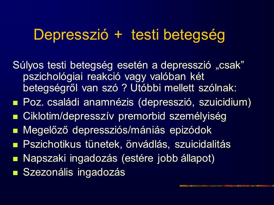 Depresszió + testi betegség
