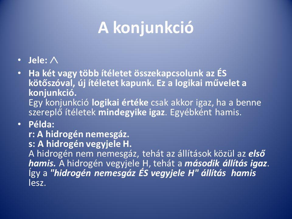 A konjunkció Jele: 
