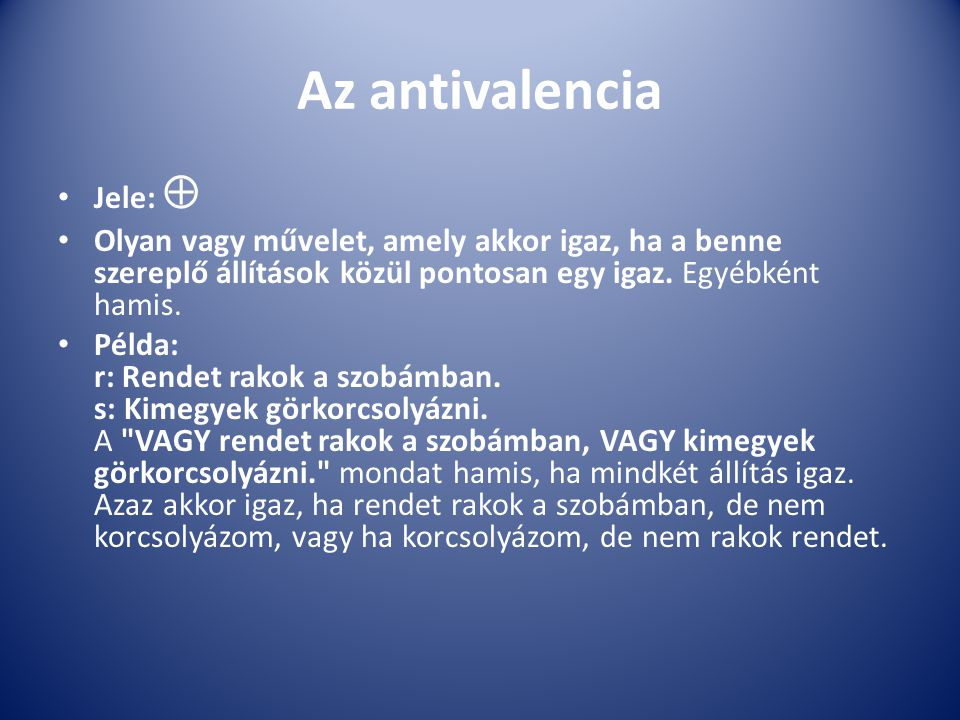 Az antivalencia Jele: 