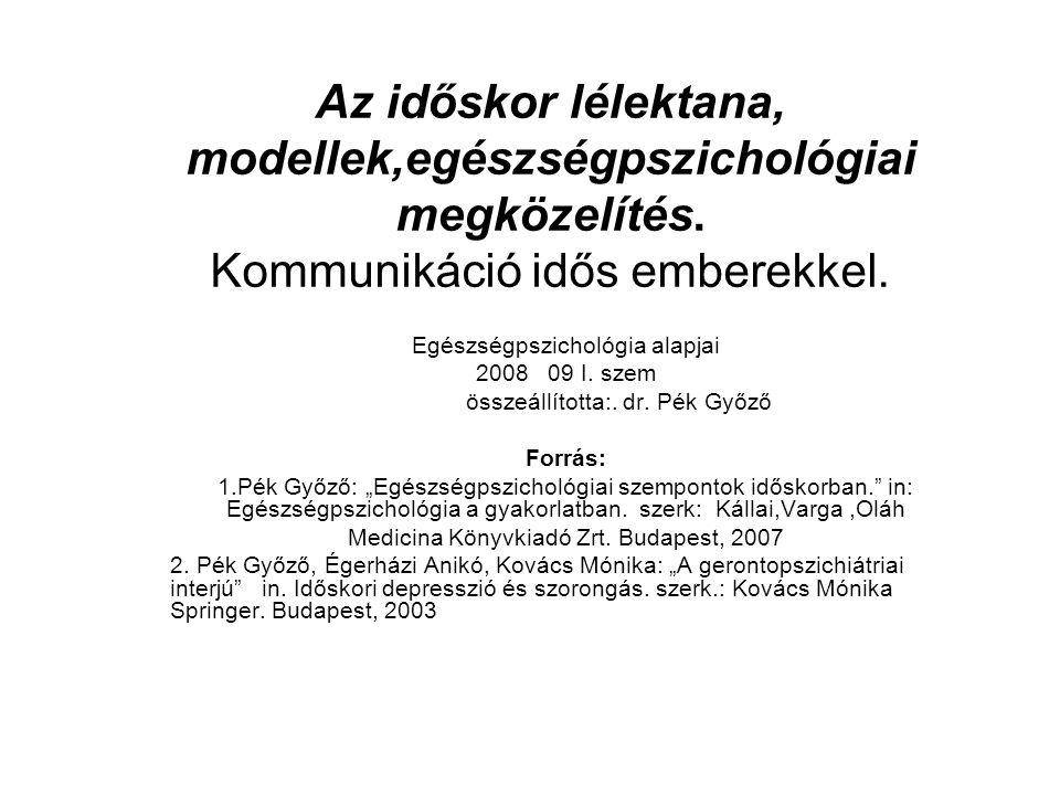 Egészségpszichológia alapjai 2008 09 I. szem