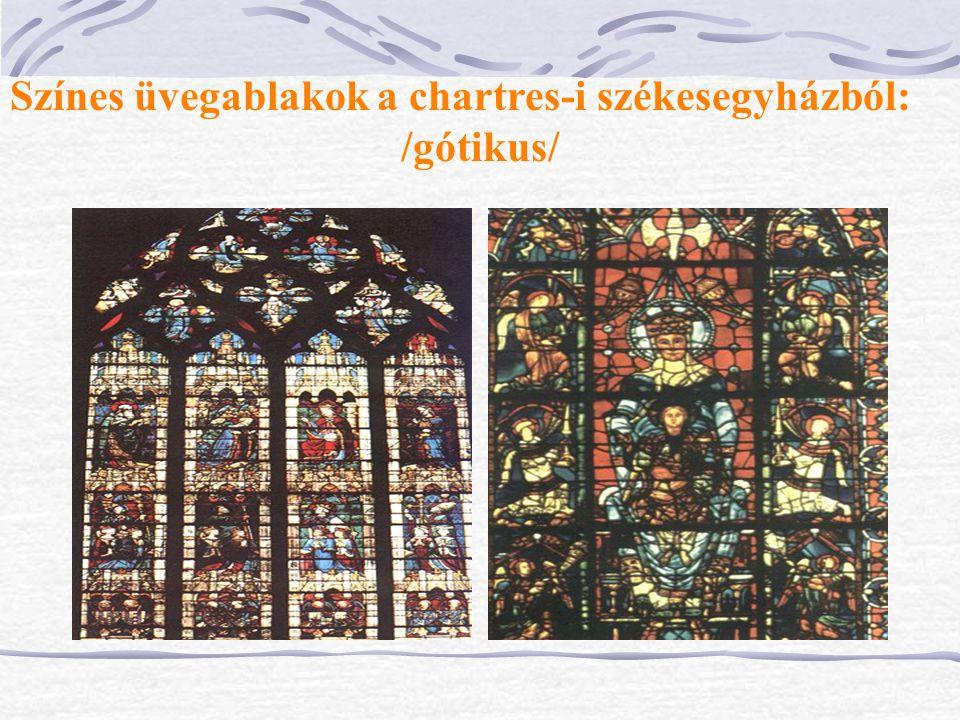 Színes üvegablakok a chartres-i székesegyházból: