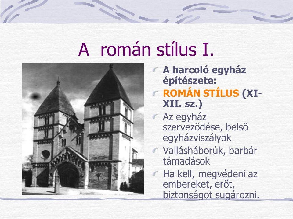 A román stílus I. A harcoló egyház építészete: