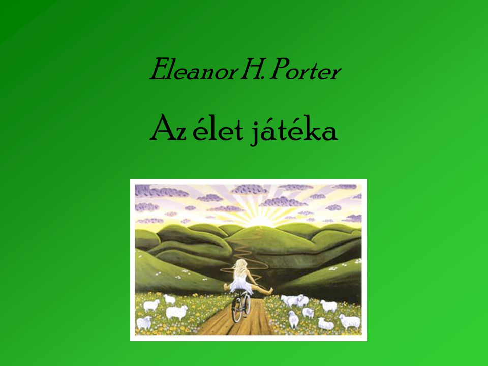 Eleanor h porter az let j t ka ppt let lteni for Eleanor h porter images