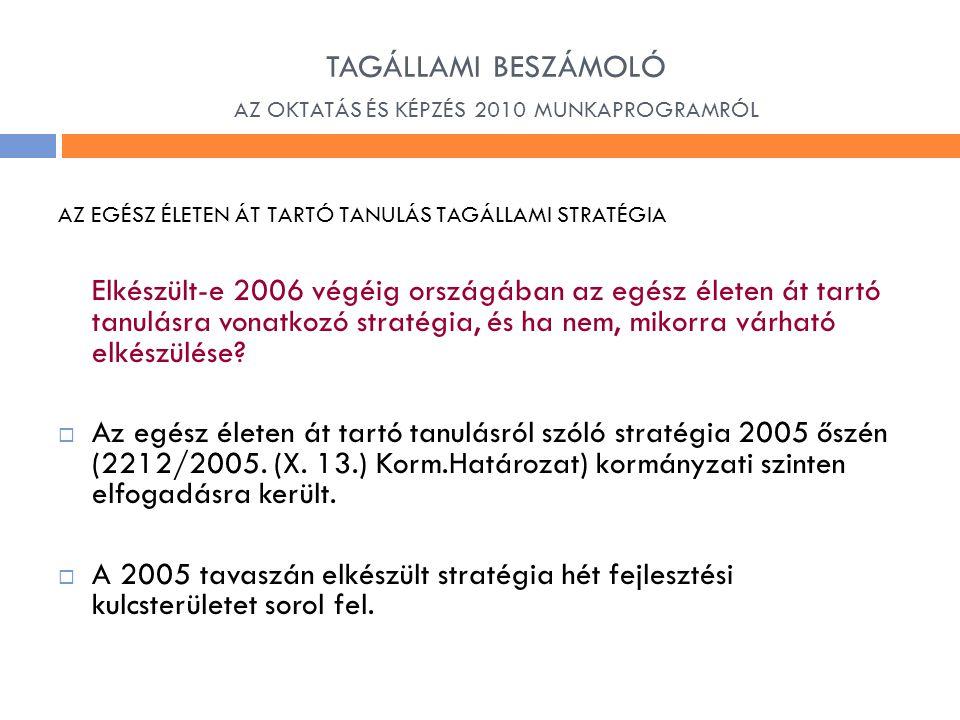 TAGÁLLAMI BESZÁMOLÓ AZ OKTATÁS ÉS KÉPZÉS 2010 MUNKAPROGRAMRÓL