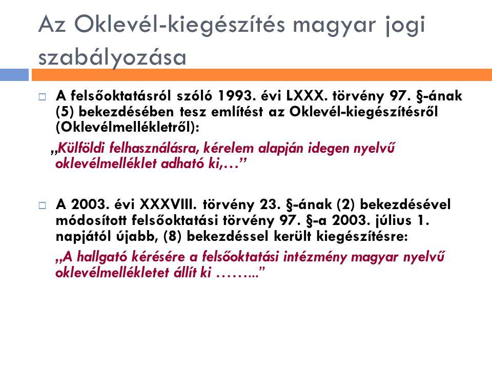 Az Oklevél-kiegészítés magyar jogi szabályozása