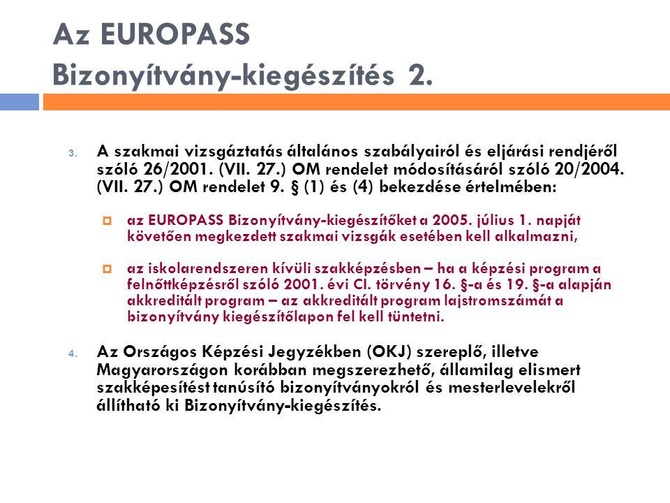 Az EUROPASS Bizonyítvány-kiegészítés 2.