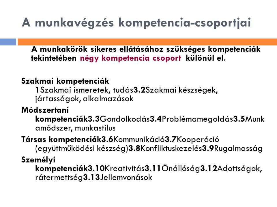A munkavégzés kompetencia-csoportjai