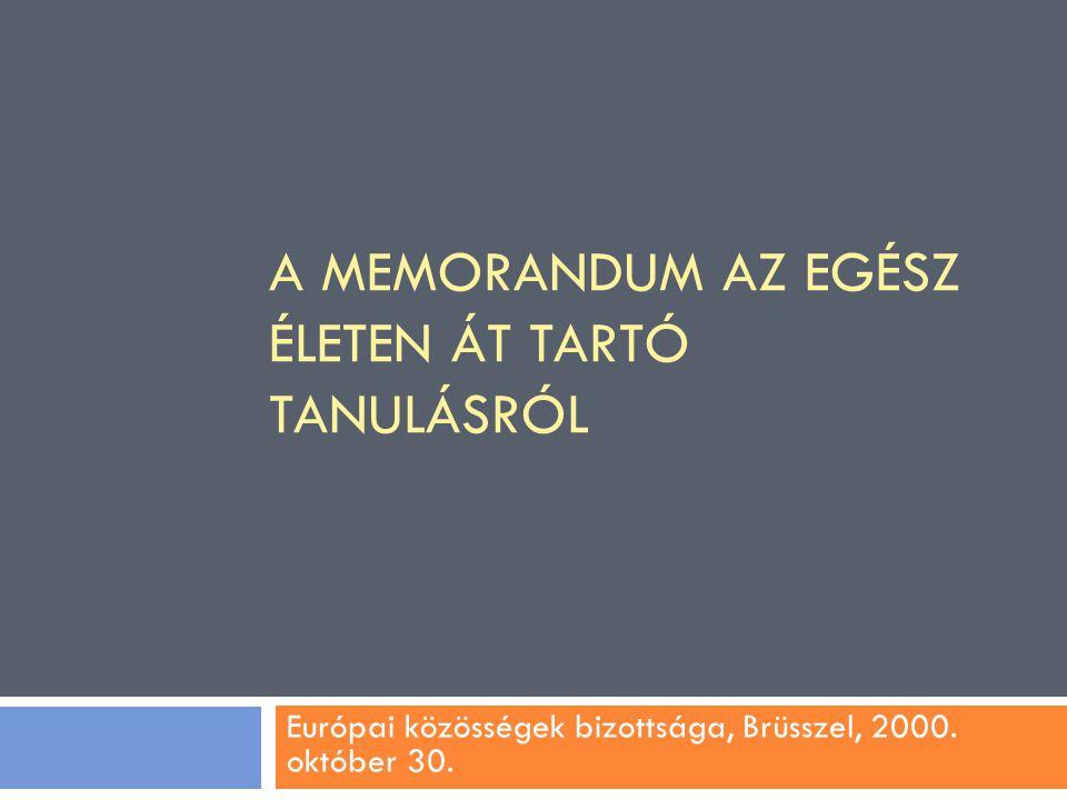 A memorandum az egész életen át tartó tanulásról