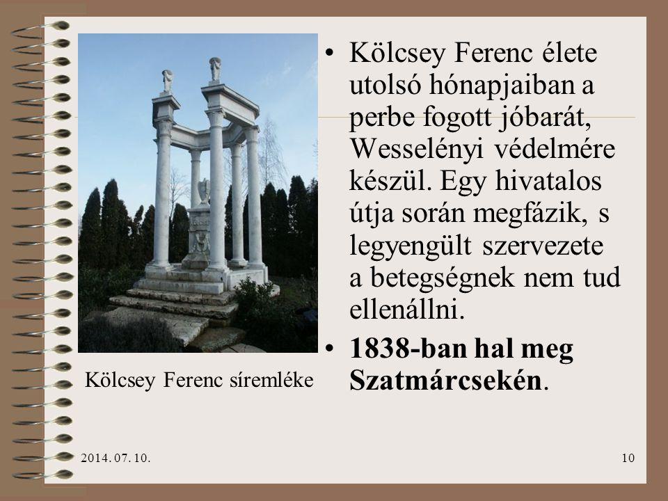 1838-ban hal meg Szatmárcsekén.
