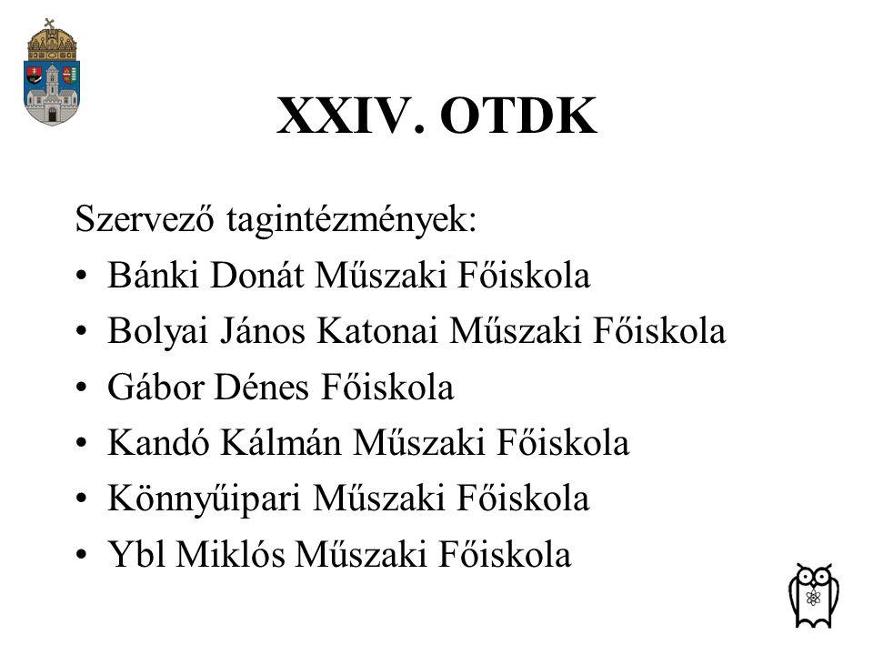 XXIV. OTDK Szervező tagintézmények: Bánki Donát Műszaki Főiskola
