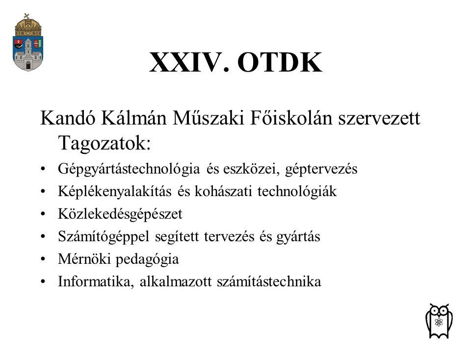 XXIV. OTDK Kandó Kálmán Műszaki Főiskolán szervezett Tagozatok: