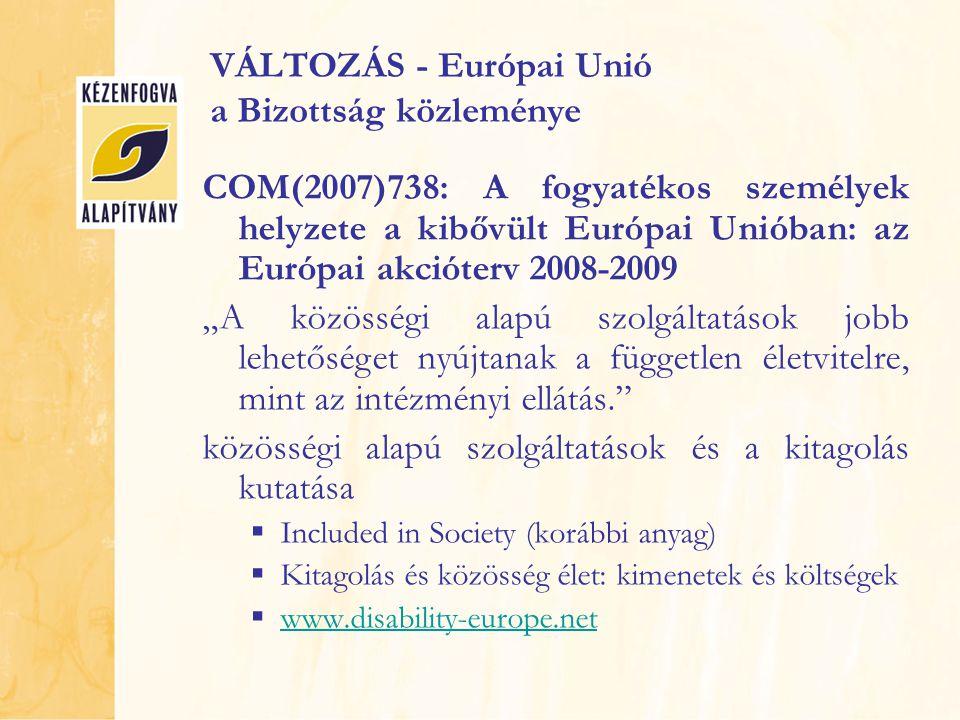 VÁLTOZÁS - Európai Unió a Bizottság közleménye