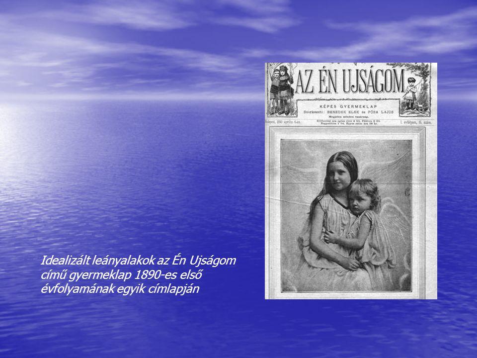 Idealizált leányalakok az Én Ujságom című gyermeklap 1890-es első évfolyamának egyik címlapján
