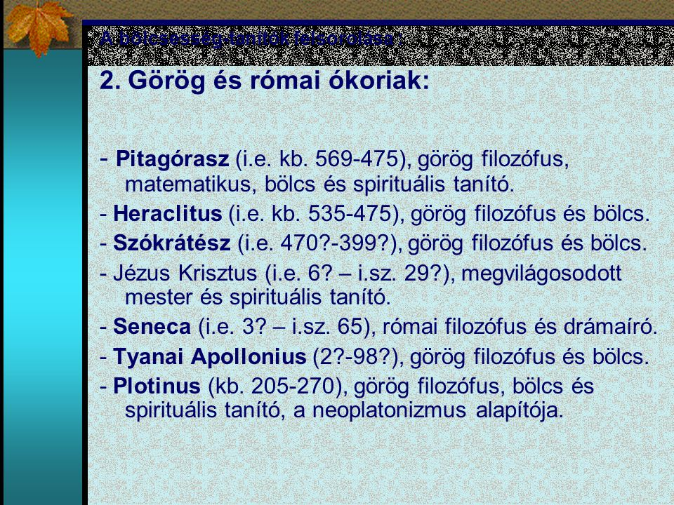 A bölcsesség-tanítók felsorolása : 2. Görög és római ókoriak: