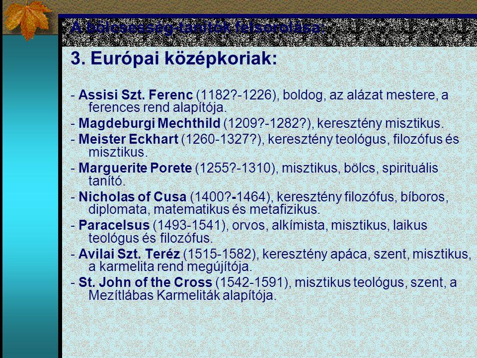 A bölcsesség-tanítók felsorolása: 3. Európai középkoriak: